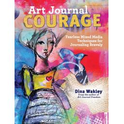 Art Journal Courage by Dina Wakley