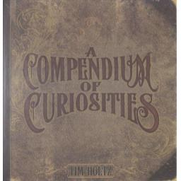 A Compendium of Curiosities by Tim Holtz Vol. 1
