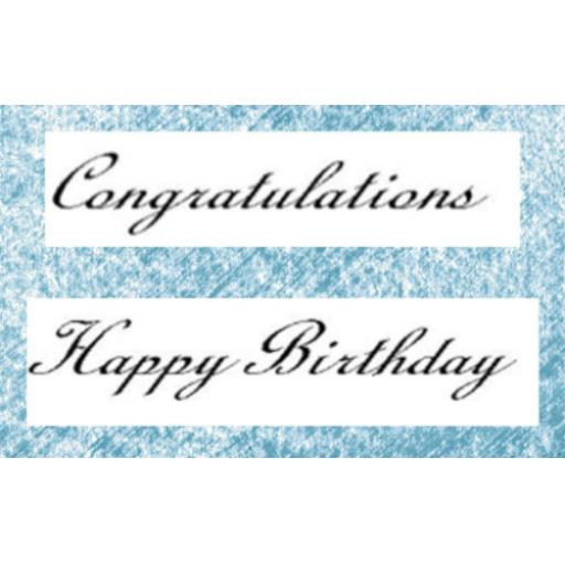 Congratulations 7.5 cm & Happy Birthday 7.5 cm(cut out and mounted on cling cushioning)