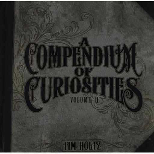 A Compendium of Curiosities Vol. II by Tim Holtz