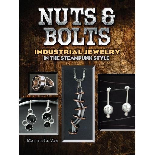 Nuts and Bolts Industrial Jewellery in the Steampunk style by Marthe Le Van