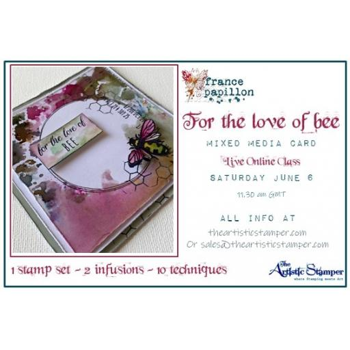 "Saturday 6th June 11.30am- 13.30pm A Live Online Class ""For the Love of Bee"" with France Papillon"