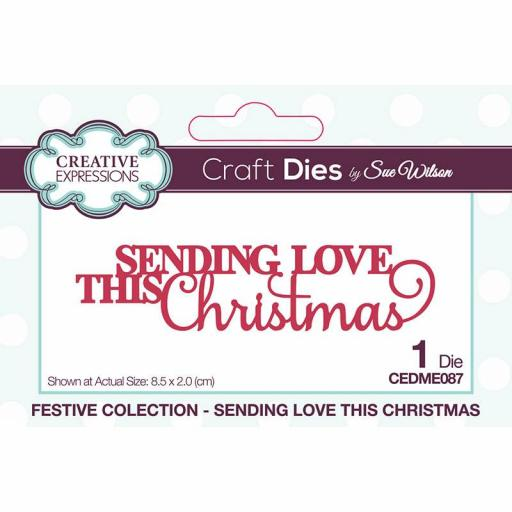 Creative Expressions Sue Wilson Mini Expressions Sending Love This Christmas
